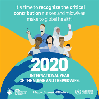 2020 - International Year of the Nurse and the Midwife!